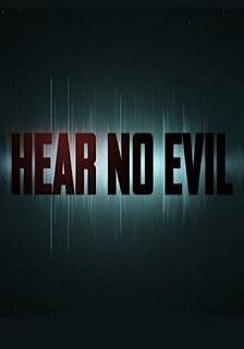 Hear No Evil 1ª Temporada (2017) Dublado HDTV 720p – Torrent Download