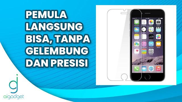 Cara Pasang Tempered Glass iPhone 6S Untuk Pemula Presisi & Bebas Bubble !   Langsung Bisa