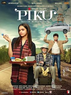 Piku, directed by Shoojit Sircar, starring Amitabh Bachchan, Irrfan Khan, Deepika Padukone, Movie Poster