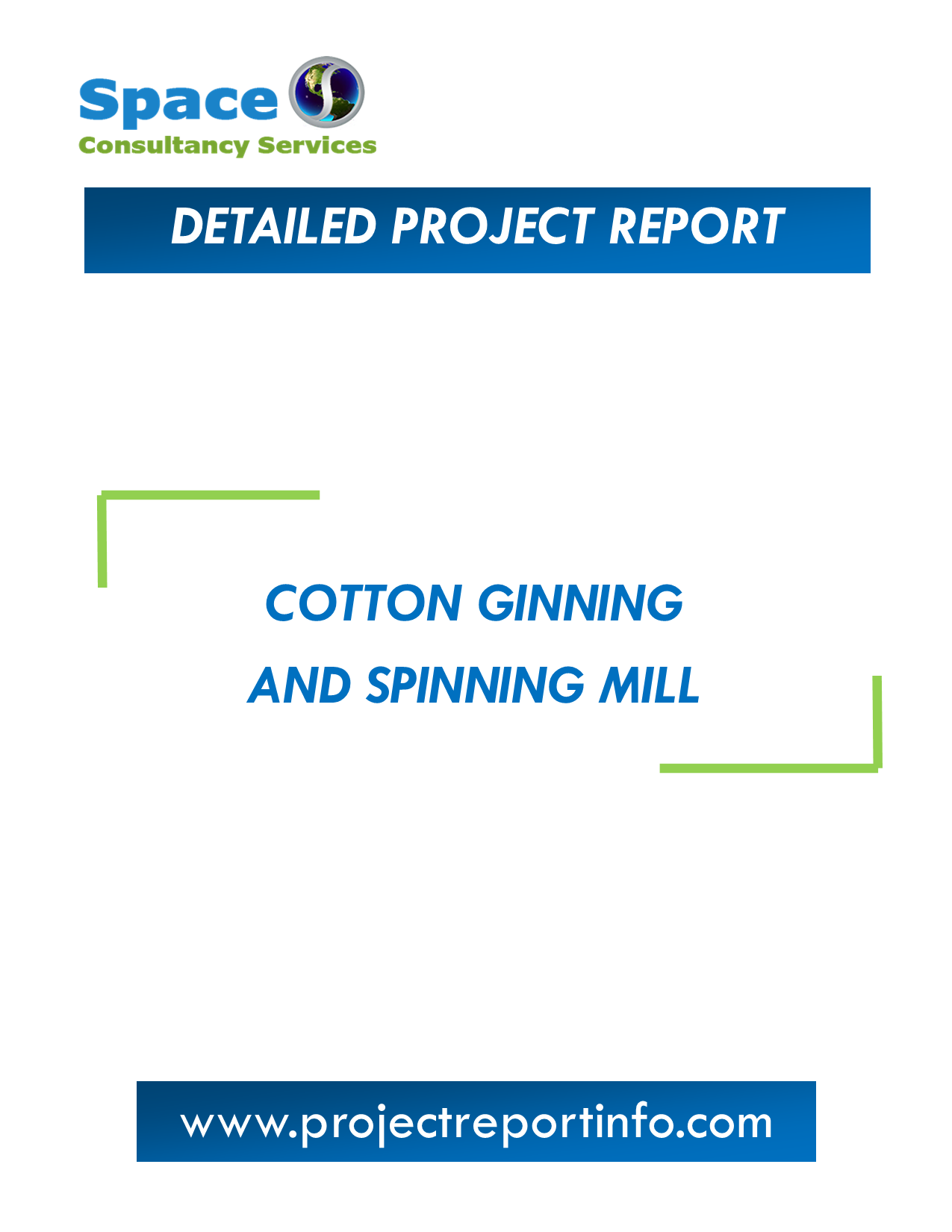 Project Report on Cotton Ginning and Spinning Mill