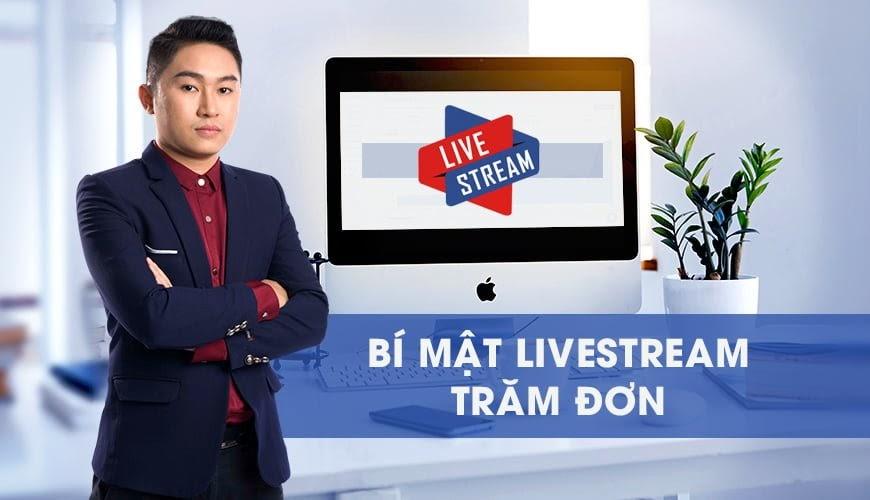 Share khóa học Bí mật Livestream trăm đơn hàng mỗi ngày
