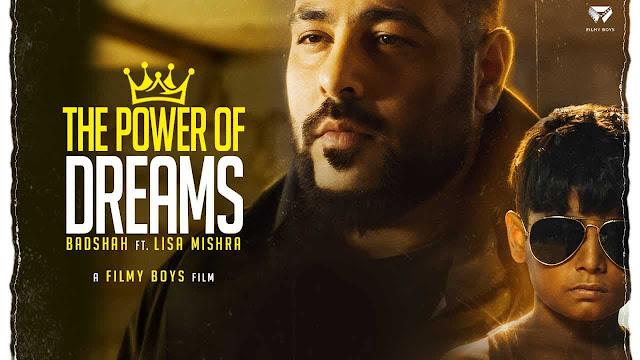 The Power Of Dreams - Badshah