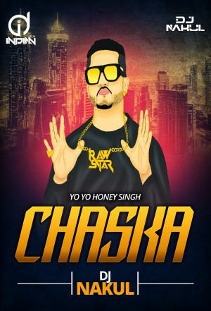 Chaska Remix  ft. Yo Yo Honey Singh