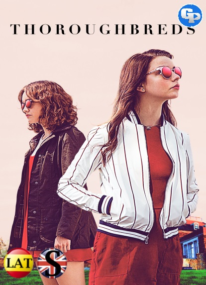 Thoroughbreds (2017) HD 1080P LATINO/INGLES