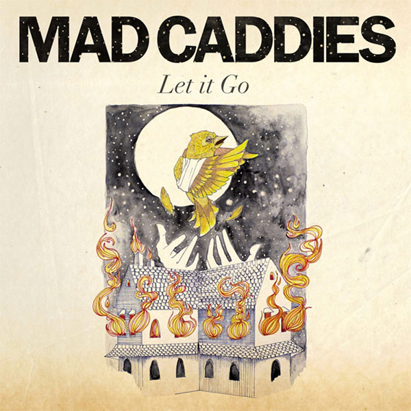 "Mad Caddies release video for new song ""Let It Go"""
