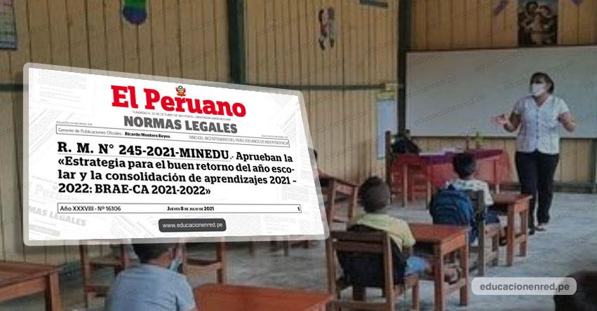 Gobierno aprueba la Estrategia para el Buen Retorno del Año Escolar 2021-2022 [R. M. N° 245-2021-MINEDU]