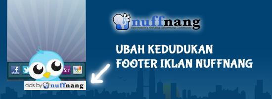 Ubah kedudukan Footer Iklan Nuffnang