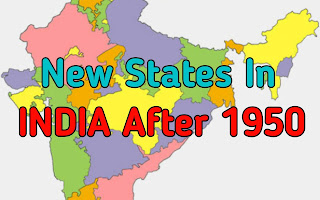 New States in India after 1950
