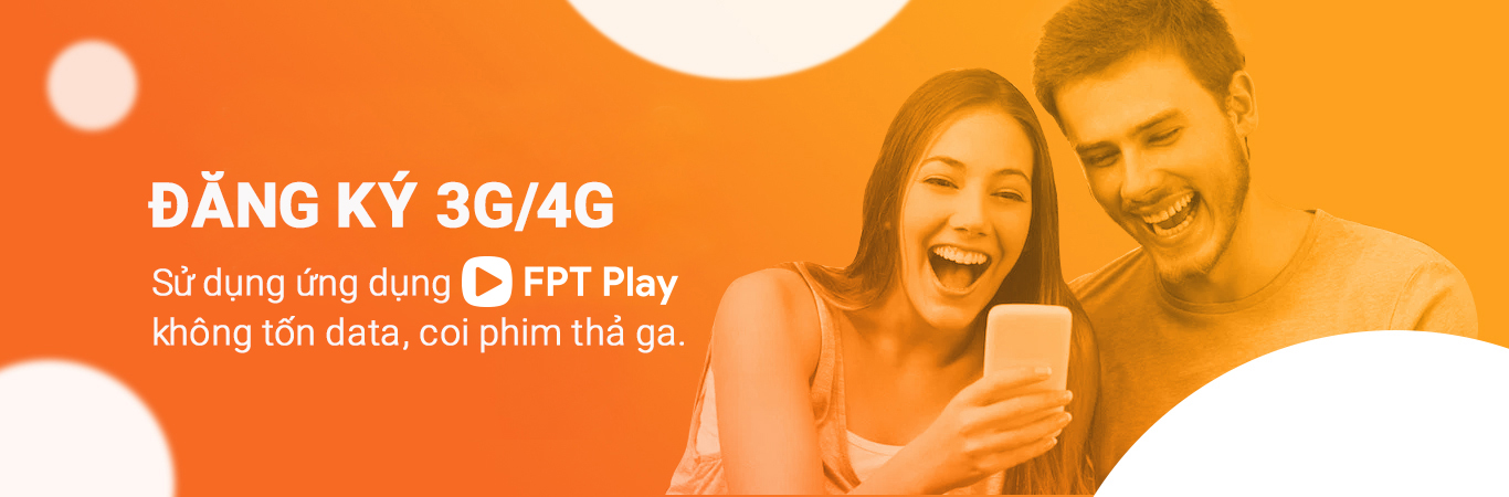 Hướng dẫn đăng ký 3G/4G xem phim thả ga chỉ từ 3.000 đồng từ FPT Play