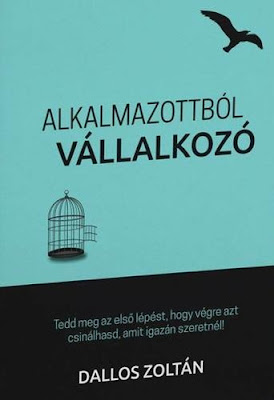 Dallos Zoltán – Alkalmazottból Vállalkozó könyves vélemény, könyvkritika, recenzió, könyves blog, könyves kedvcsináló