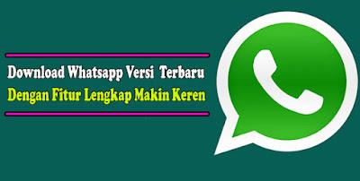 Download, Whatsapp, Versi, 2021, Terbaru, wa, original, ori, hp, android, dark mode, gratis, mod, apk,