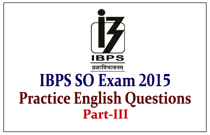 Model English Questions for IBPS Specialist Officer Exam 2015