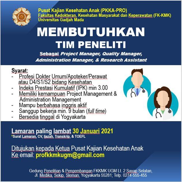 "Loker Dokter ""Tim Peneliti Pusat Kajian Kesehatan Anak (PKK-PRO) FK-KMK UGM Yogyakarta"