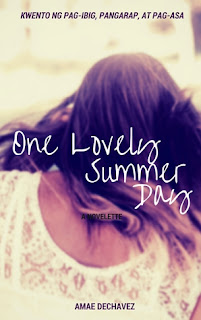 one lovely summer day amae dechavez filipino books in tagalog