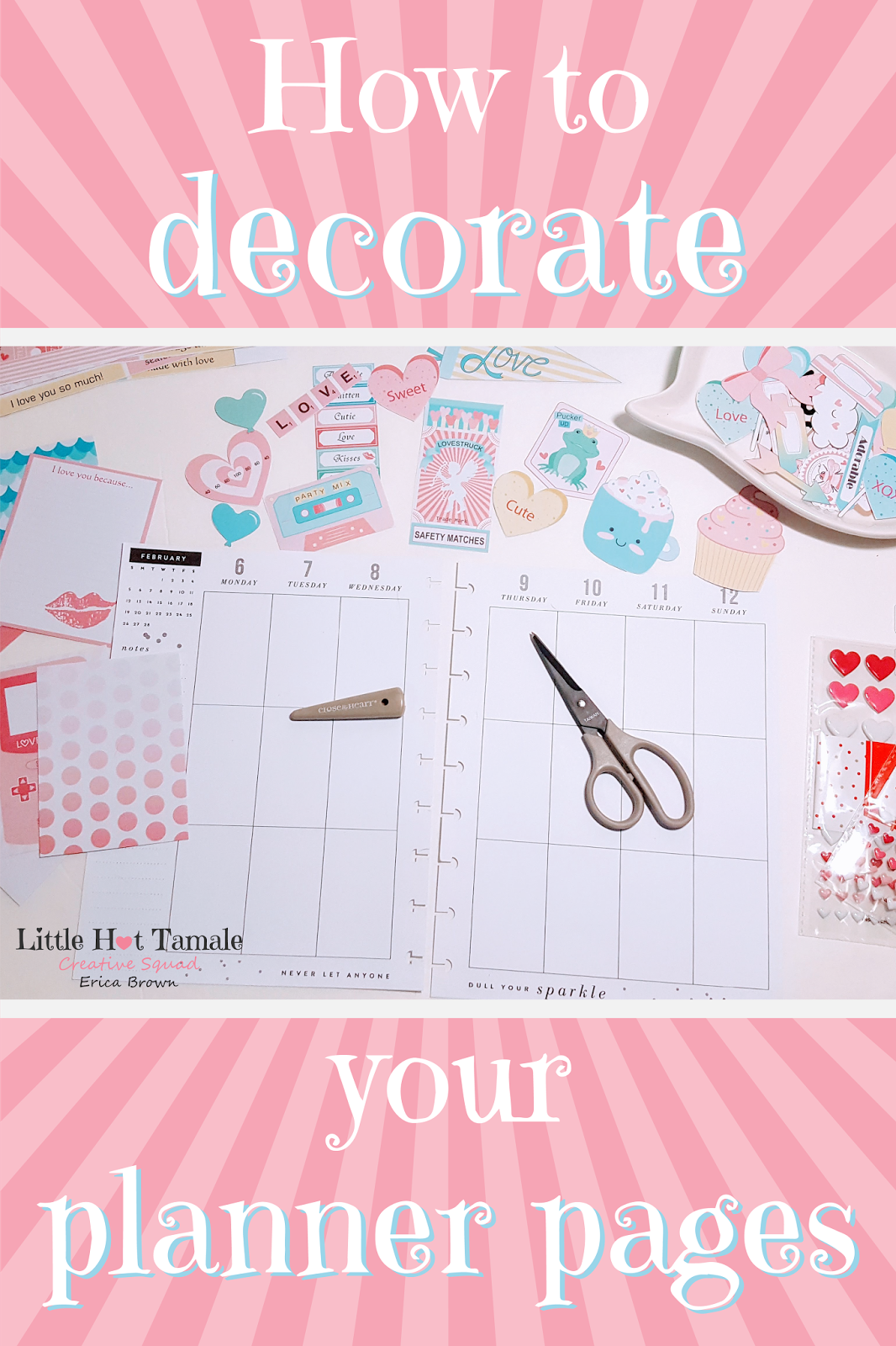Little Hot Tamale How To Decorate Your Planner Pages