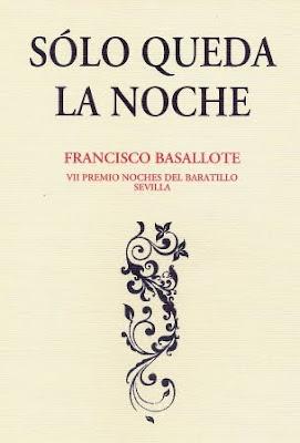 Sólo queda la noche: Francisco Basallote, Ancile