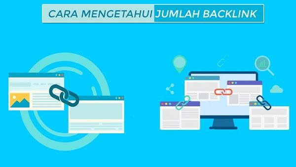 5 Cara Terbaik Mengetahui Jumlah Backlink Suatu Website