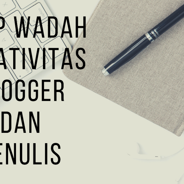 ODOP, wadah kreativitas penulis dan blogger
