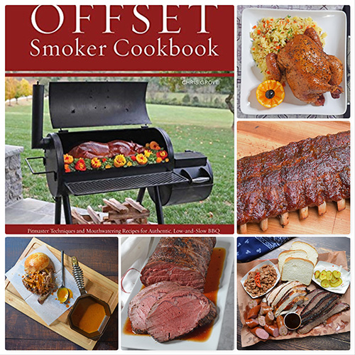Book Review The Offset Smoker Cookbook
