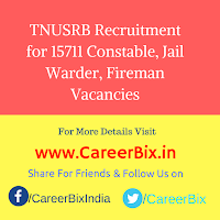 TNUSRB Recruitment for 15711 Constable, Jail Warder, Fireman Vacancies