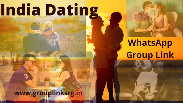 100+ Active India Dating Whatsapp Group Link- Join  Now