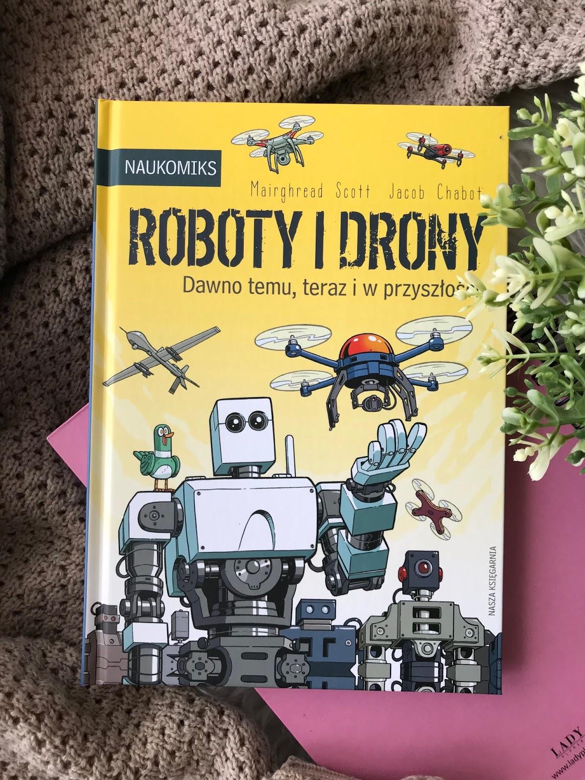 Jacob  Chabot, Maighread Scott Roboty i drony. Dawno temu, teraz i w przyszłości