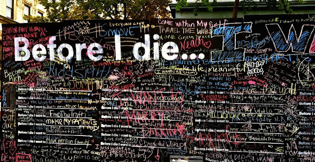∆ BEFORE I DIE.....    BUCKETLIST