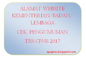 Daftar Alamat Website Kementerian Untuk Cek Lowongan dan Formasi CPNS 2017