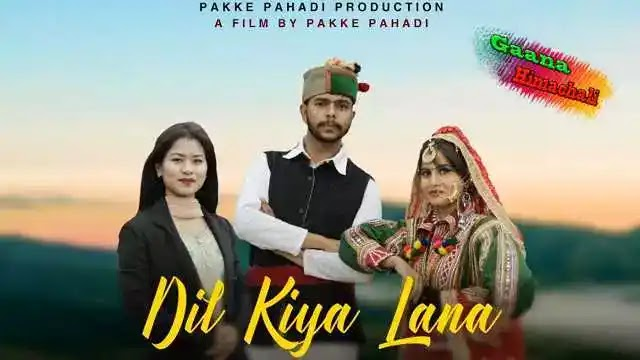 Dil Kiya Lana mp3 Song Download Seema Choudhary ~ Gaana Himachali