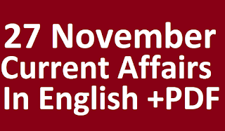 PDF available 27 November Current affairs in English, Current affairs quiz, today current affairs