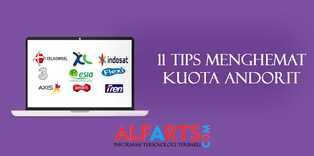 11 Tips & Cara Menghemat Kuota Android