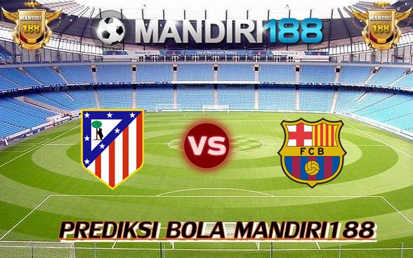AGEN BOLA - Prediksi Atletico Madrid vs Barcelona 15 Oktober 2017