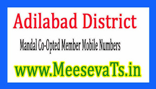 Mandal Co-Opted Member Mobile Numbers Adilabad District in Telangana State