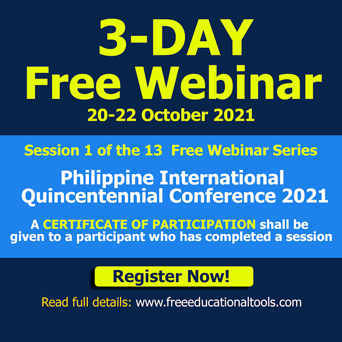 Session 1 | 3-Day Free Webinar on Philippine International Quincentennial Conference 2021 | October 20-22 | REGISTER NOW!
