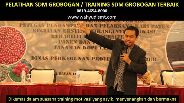 TRAINING MOTIVASI GROBOGAN ,  MOTIVATOR GROBOGAN , PELATIHAN SDM GROBOGAN ,  TRAINING KERJA GROBOGAN ,  TRAINING MOTIVASI KARYAWAN GROBOGAN ,  TRAINING LEADERSHIP GROBOGAN ,  PEMBICARA SEMINAR GROBOGAN , TRAINING PUBLIC SPEAKING GROBOGAN ,  TRAINING SALES GROBOGAN ,   TRAINING FOR TRAINER GROBOGAN ,  SEMINAR MOTIVASI GROBOGAN , MOTIVATOR UNTUK KARYAWAN GROBOGAN , MOTIVATOR SALES GROBOGAN ,     MOTIVATOR BISNIS GROBOGAN , INHOUSE TRAINING GROBOGAN , MOTIVATOR PERUSAHAAN GROBOGAN ,  TRAINING SERVICE EXCELLENCE GROBOGAN ,  PELATIHAN SERVICE EXCELLECE GROBOGAN ,  CAPACITY BUILDING GROBOGAN ,  TEAM BUILDING GROBOGAN  , PELATIHAN TEAM BUILDING GROBOGAN  PELATIHAN CHARACTER BUILDING GROBOGAN  TRAINING SDM GROBOGAN ,  TRAINING HRD GROBOGAN ,     KOMUNIKASI EFEKTIF GROBOGAN ,  PELATIHAN KOMUNIKASI EFEKTIF, TRAINING KOMUNIKASI EFEKTIF, PEMBICARA SEMINAR MOTIVASI GROBOGAN ,  PELATIHAN NEGOTIATION SKILL GROBOGAN ,  PRESENTASI BISNIS GROBOGAN ,  TRAINING PRESENTASI GROBOGAN ,  TRAINING MOTIVASI GURU GROBOGAN ,  TRAINING MOTIVASI MAHASISWA GROBOGAN ,  TRAINING MOTIVASI SISWA PELAJAR GROBOGAN ,  GATHERING PERUSAHAAN GROBOGAN ,  SPIRITUAL MOTIVATION TRAINING  GROBOGAN   , MOTIVATOR PENDIDIKAN GROBOGAN