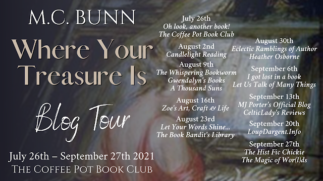 [Blog Tour] 'Where Your Treasure Is' By M. C. Bunn #HistoricalFiction #VictorianRomance