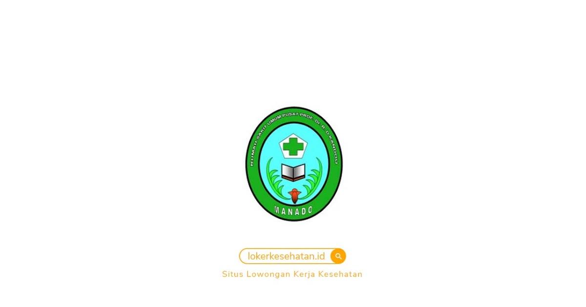 Penerimaan Tenaga Blu Rsup Prof Dr R D Kandou Manado