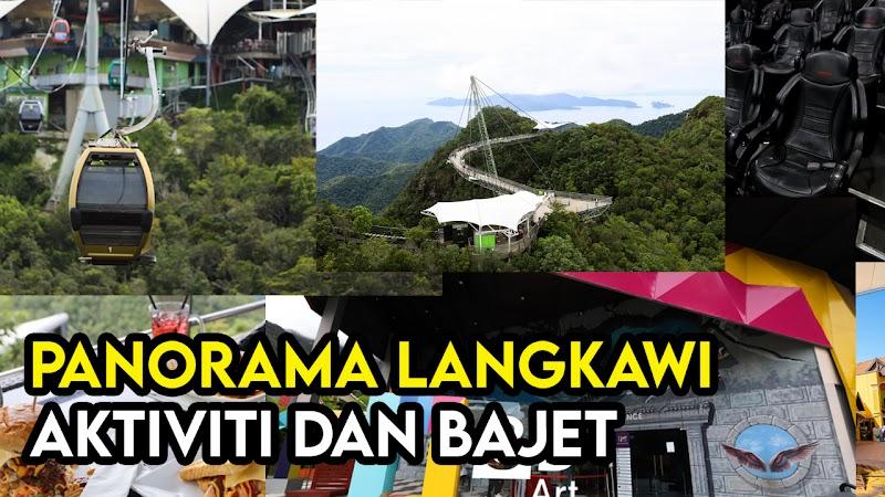 Aktiviti, Bajet dan Harga Tiket Di Taman Tema Panorama Langkawi