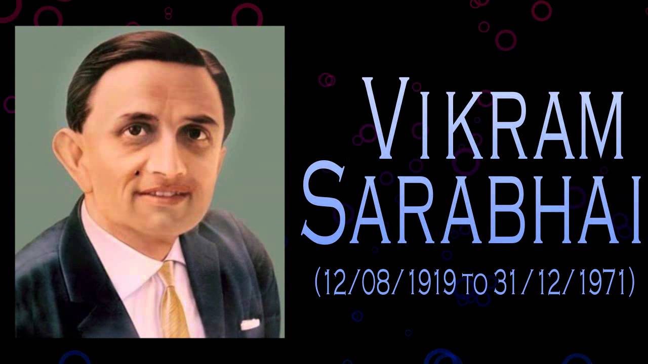 Vikram Sarabhai Biography - Father of the Indian Space Progra