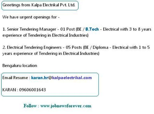 Job Openings for B.E / B.TECH / Diploma - Electrical Engineers apply here.