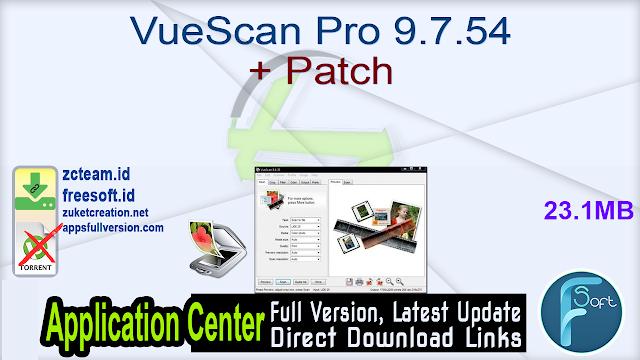 VueScan Pro 9.7.54 + Patch_ ZcTeam.id