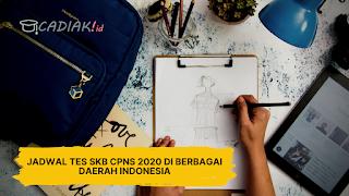 Jadwal Tes SKB CPNS 2020 di Berbagai Daerah Indonesia
