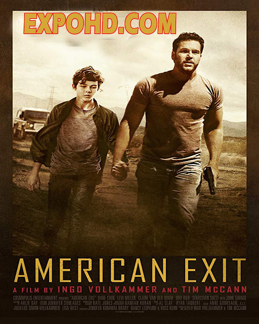 American Exit 2019 Dubbed Hindi 720p | Esub 1.2Gbs [Download] G.Drive