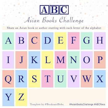 Square image that says A B C Asian Books Challenge. Share an Asian book or author starting with each letter of the alphabet. There are 26 boxes below that with each letter of the English alphabet. It also says Tag your friends! Hashtag Asian Books Challenge hashtag a b c recs and template by @ books and boba