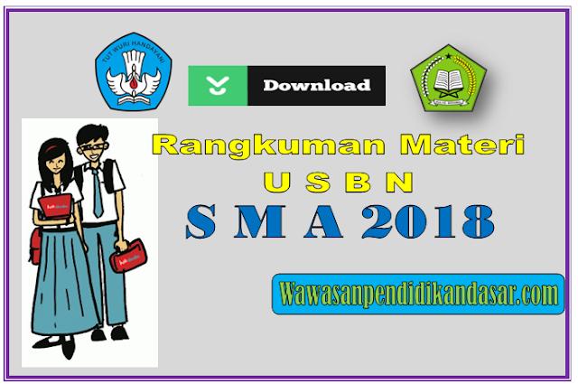 Download Rangkuman Materi USBN SMA Tahun 2018 lengkap
