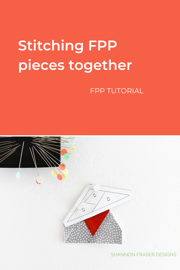 Stitching FPP pieces together | Ultimate Foundation Paper Piecing Tutorial | Shannon Fraser Designs #quilttutorial #foundationpaperpiecing #quiltingtips #fpp