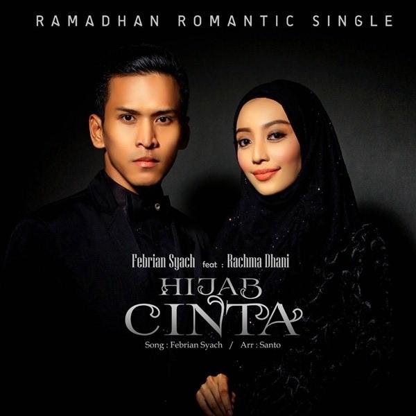 Febrian Syach - Hijab Cinta (feat. Rachma Dhani)
