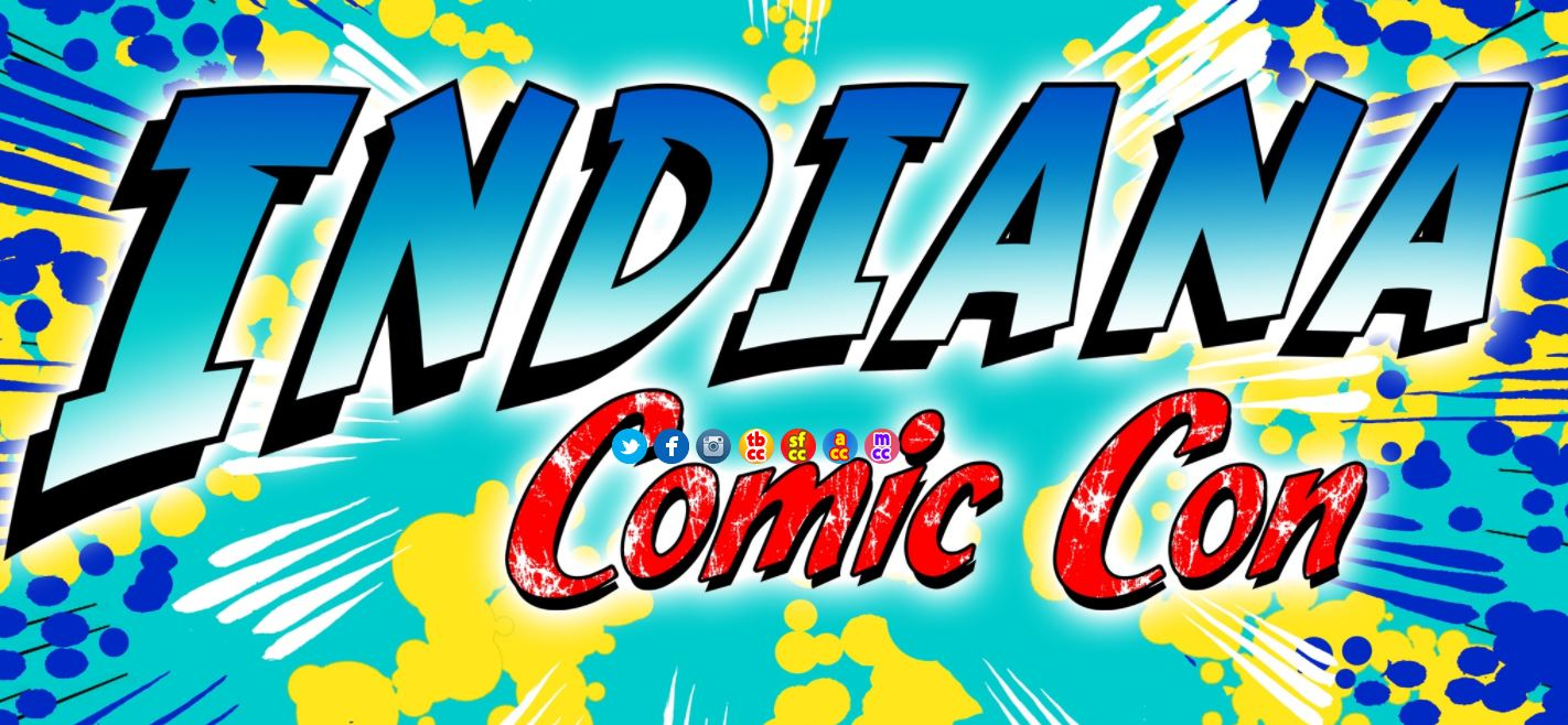 Indiana Comic Con, March 30-April 1, 2018, Indianapolis