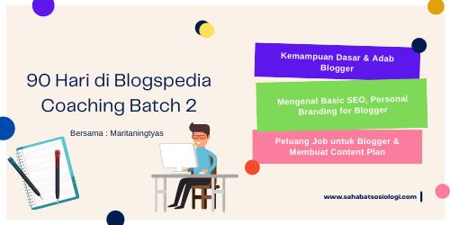 90 hari di Blogspedia Coaching Batch 2