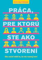 http://www.pantarhei.sk/knihy/odborna-a-popularno-naucna-literatura/motivacna-literatura/biznis-a-kariera/praca-pre-ktoru-ste-ako-stvoreni.html